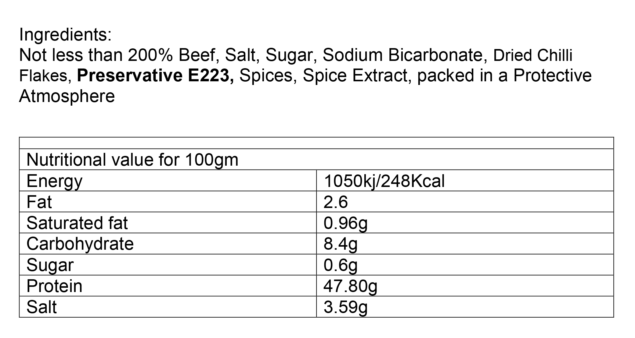 Nutritional information about Beef Chilli Biltong per 500g